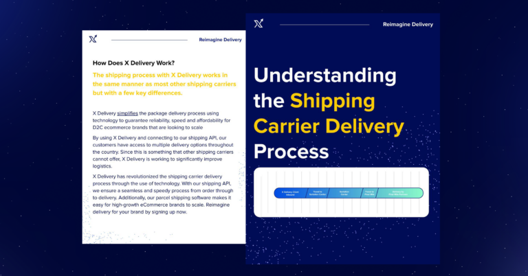 Understanding the Shipping Carrier Delivery Process | X Delivery